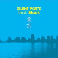 SILENT POETS / 東京 〜 NTTドコモ Style'20 (feat. 5lack)