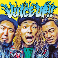 WANIMA / JUICE UP !!